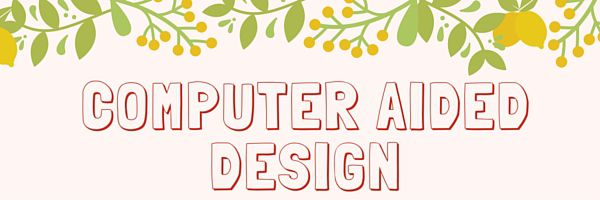 Coumputer Aided Design